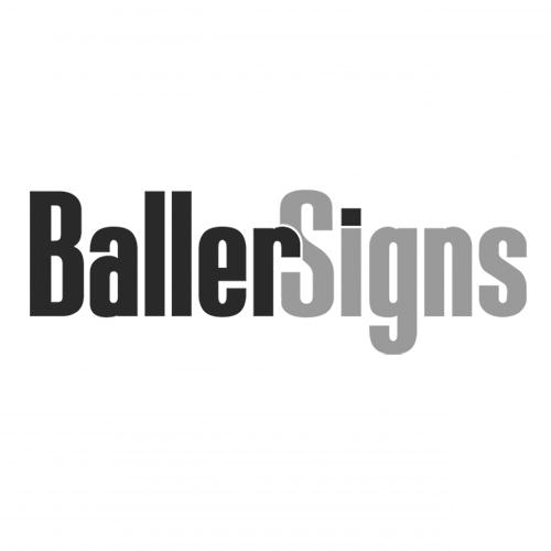 Baller Signs